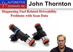 Diagnosing Fuel Related Driveability Problems with Scan Data by John Thornton