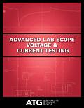 Advanced Lab Scope Voltage & Current Testing