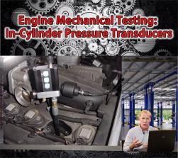 Engine Mechanical Testing: In-Cylinder Pressure Transducers by John Thornton